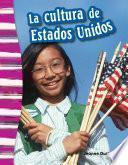 La cultura de Estados Unidos (American Culture)