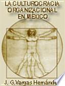 La culturocracia organizacional en México