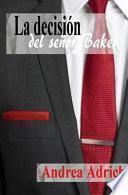 La Decisión Del Señor Baker
