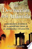 La Destrucción de la Atlántida