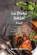 La Dieta DASH Fácil