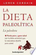 La dieta paleolitica/ The Paleo Diet