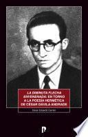 La diminuta flecha envenenada: en torno a la poesía hermética de César Dávila Andrade