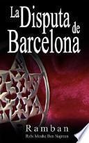 La Disputa De Barcelona