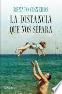 La distancia que nos separa (Edición española)
