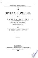 La Divina Comedia ... Con notas de Paolo Costa. Traducida al castellano por D. Manuel Aranda y Sanjuan. [In prose.]
