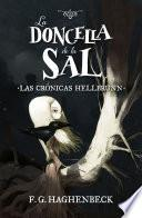 La doncella de la sal (Las crónicas Hellbrunn 1)