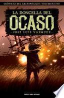 La doncella del Ocaso (Crónicas del archipiélago, #1)