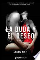 La Duda y El Deseo I