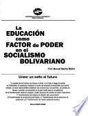 La educación como factor de poder en el socialismo bolivariano