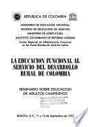 La educación funcional al servicio del desarrollo rural de Colombia