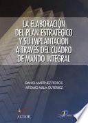 La elaboracion del plan estratégico a través del Cuadro de Mando Integral