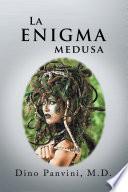 La Enigma Medusa