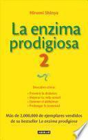 La enzima prodigiosa 2 / The Enzyme Factor 2