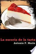 La escoria de la tarta