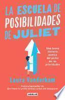 La escuela de posibilidades de Juliet