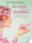 La estela de los perfumes