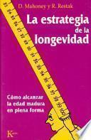 La estrategia de la longevidad