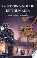 La eterna noche de Brumalia