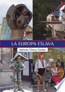 La Europa eslava