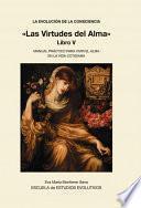 LA EVOLUCION DE LA CONSCIENCIA «Las Virtudes del Alma»