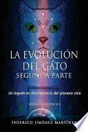La Evolucion Del Gato, Segunda Parte