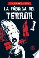 La fábrica del terror 1
