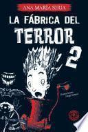 La fábrica del terror 2
