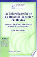 La federalización de la educación superior en México