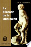 La filosofía de la liberación de Enrique D. Dussel