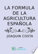 La formula de la agricultura española