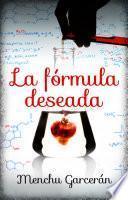 La fórmula deseada