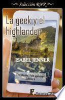 La geek y el highlander (Serie Tecléame te quiero 1)
