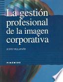 La gestión profesional de la imagen corporativa