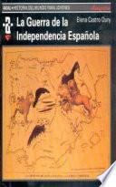 La Guerra de la Independencia española