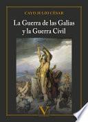 La Guerra de las Galias y la Guerra Civil