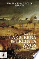 La Guerra de los Treinta Años I
