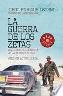 La guerra de los Zetas / War of the Zetas