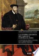 La guerra secreta de Carlos V contra el Papa