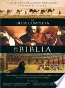 La guia completa de la Biblia / The Complete Guide to the Bible