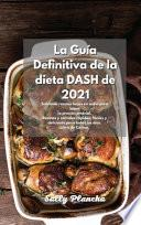 La Guía Definitiva de la dieta DASH de 2021