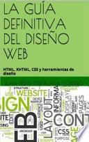 LA GUÍA DEFINITIVA DEL DISEÑO WEB