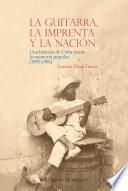 La guitarra, la imprenta y la nación