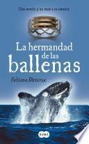 La hermandad de las ballenas