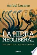 La hidra neoliberal