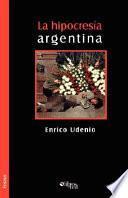 La Hipocresia Argentina