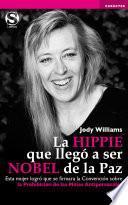 La hippie que llegó a ser Nobel de la Paz