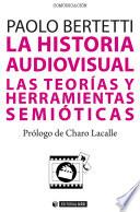 La historia audiovisual