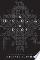 La Historia de Dios: Una Teologia Narrativa