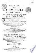 La Historia de la imperial, nobilissima, inclita y esclarecida ciudad de Toledo...